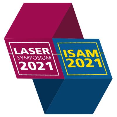 LASER SYMPOSIUM & ISAM 2021